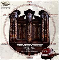 Trans Europe Experience - Keith John (organ)