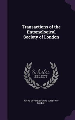 Transactions of the Entomological Society of London - Royal Entomological Society of London (Creator)