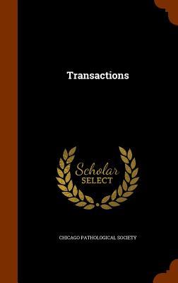 Transactions - Chicago Pathological Society (Creator)