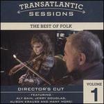 Transatlantic Sessions: The Best of Folk, Vol. 1