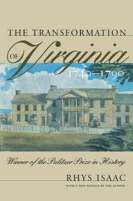 Transformation of Virginia, 1740-1790 - Isaac, Rhys