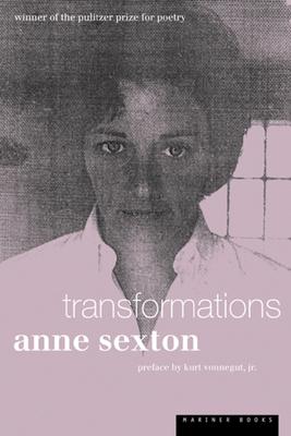 Transformations - Sexton, Anne