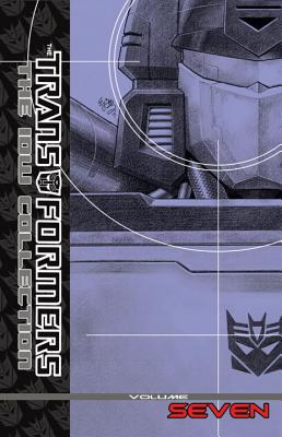 Transformers: The IDW Collection Volume 7 - Abnett, Dan, and Lanning, Andy, and Costa, Mike