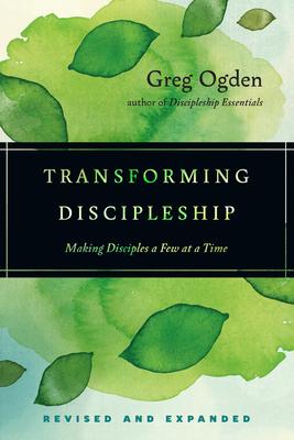 Transforming Discipleship - Ogden, Greg, Mr.