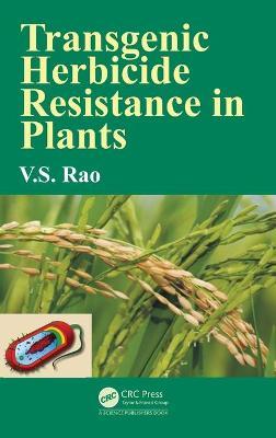 Transgenic Herbicide Resistance in Plants - Rao, V S