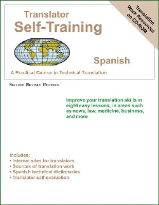 Translator Self-Training Spanish: Practical Course in Technical Translation - Sofer, Morry