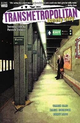 Transmetropolitan: Lonely City - Ellis, Warren, and Robertson, Darick