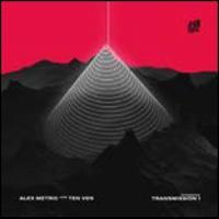 Transmission 1 EP - Alex Metric & Ten Ven
