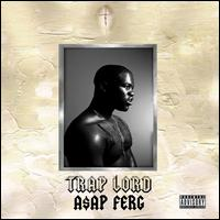 Trap Lord - A$AP Ferg