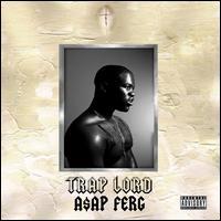 Trap Lord - A$AP Ferg