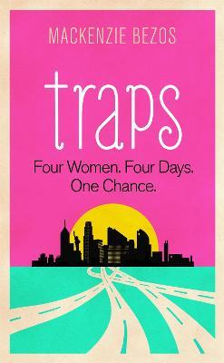 Traps - Bezos, Mackenzie
