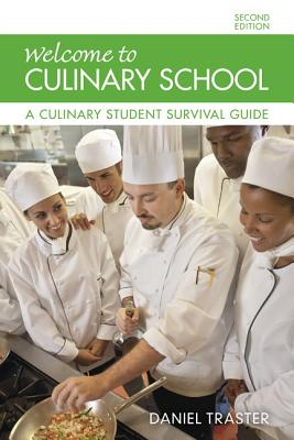 Traster: Welcome to Culinary Schoo_2 - Traster, Daniel