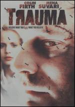 Trauma - Marc Evans