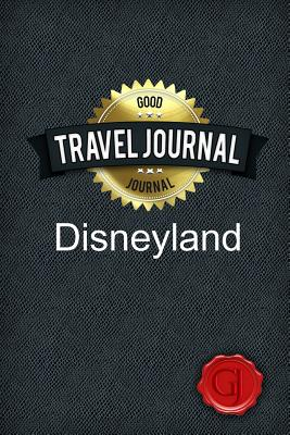 Travel Journal Disneyland - Journal, Good