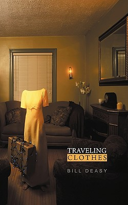 Traveling Clothes - Deasy, Bill