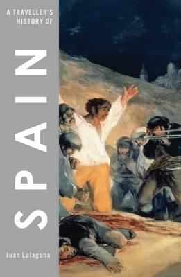 Traveller's History of Spain - Lalaguna, Juan