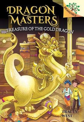Treasure of the Gold Dragon: A Branches Book (Dragon Masters #12), 12 - West, Tracey