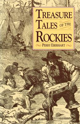 Treasure Tales of Rockies - Eberhart, Perry