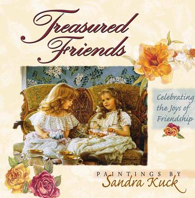 Treasured Friends: Celebrating the Joys of Friendship - Kopp, Heather Harpman (Text by)