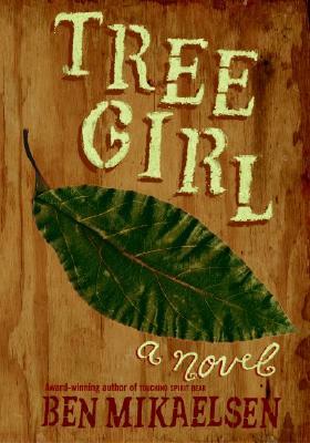 Tree Girl - Mikaelsen, Ben
