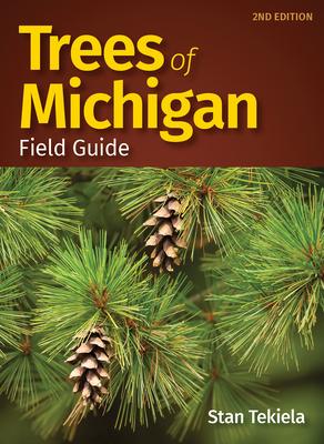 Trees of Michigan Field Guide - Tekiela, Stan