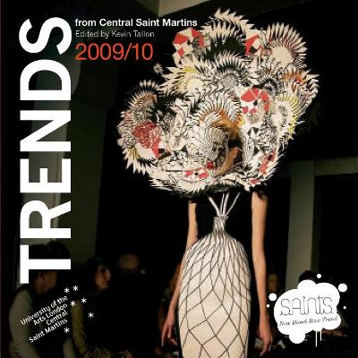 Trends: From Central Saint Martins - Tallon, Kevin (Editor)