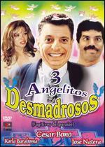 Tres Angelitos Desmadrosos
