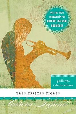 Tres Tristes Tigres - Infantes, Guillermo Cabrera
