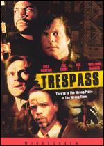 Trespass - Walter Hill