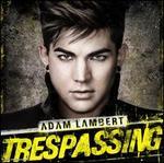 Trespassing [Deluxe Edition] [5 Bonus Tracks]