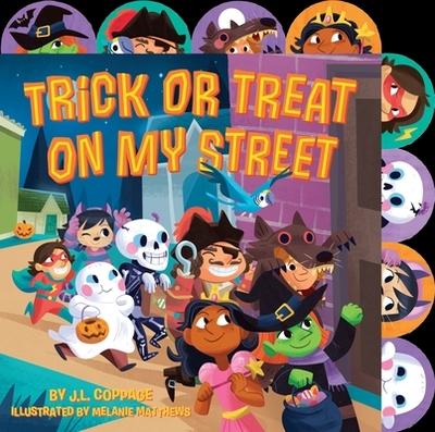 Trick or Treat on My Street - Coppage, J L, and Matthews, Melanie (Illustrator)