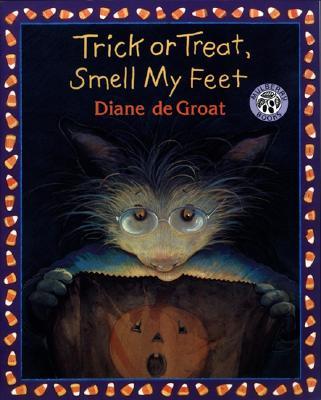 Trick or Treat, Smell My Feet - de Groat, Diane