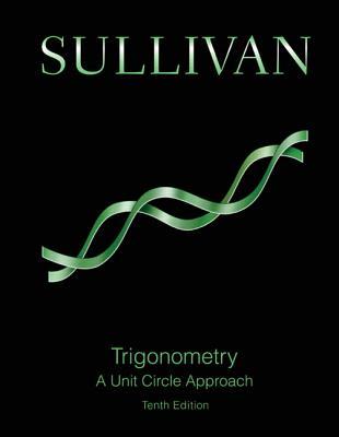 Trigonometry: A Unit Circle Approach - Sullivan, Michael