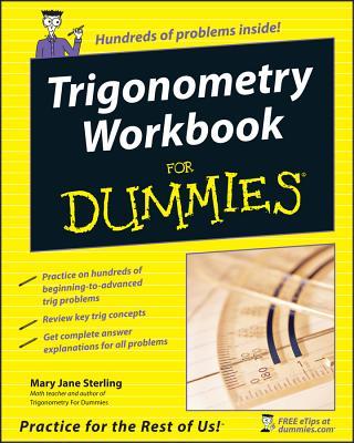 Trigonometry Workbook for Dummies - Sterling, Mary Jane