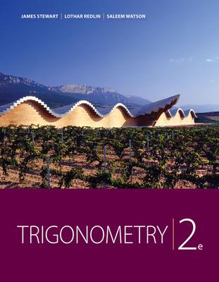 Trigonometry - Stewart, James, and Redlin, Lothar, and Watson, Saleem