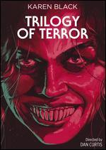 Trilogy of Terror - Dan Curtis
