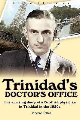 Trinidad's Doctor's Office - Tothill, Dr. Vincent