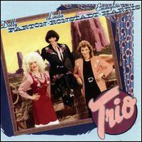 Trio - Dolly Parton / Linda Ronstadt / Emmylou Harris
