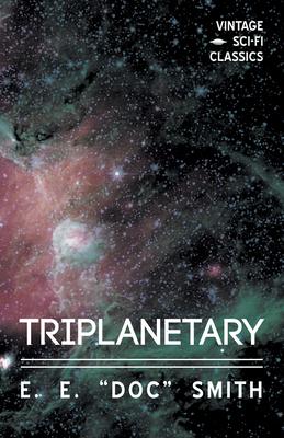 Triplanetary - Smith, E E Doc