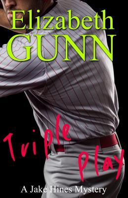 Triple Play - Gunn, Elizabeth