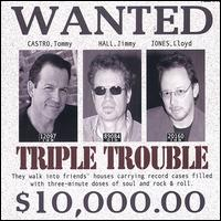 Triple Trouble - Tommy Castro