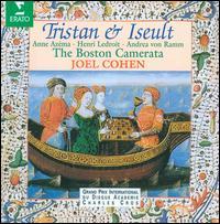 Tristan & Iseult - Andrea von Ramm; Anne Azéma (soprano); Boston Camerata; Dan Stillman (shawm); Ellen Hargis (soprano);...
