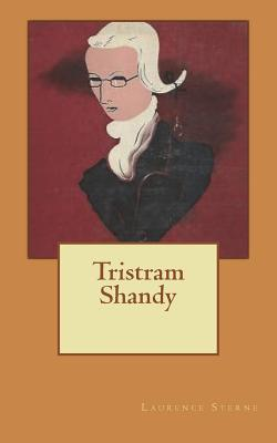 Tristram Shandy - Sterne, Laurence