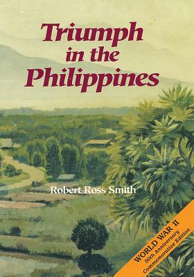 Triumph in the Philippines - Smith, Robert Ross