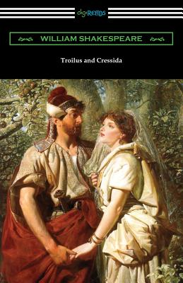 Troilus and Cressida - Shakespeare, William, and Hudson, Henry N (Notes by), and Herford, Charles Harold (Introduction by)