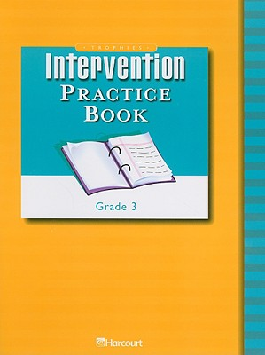 Trophies Intervention Practice Book, Grade 3 - Harcourt School Publishers (Creator)