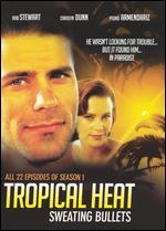 Tropical Heat: Sweating Bullets