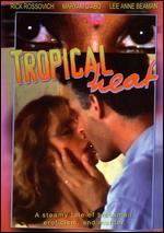Tropical Heat - Jag Mundhra