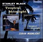 Tropical Moonlight/Cuban Moonlight
