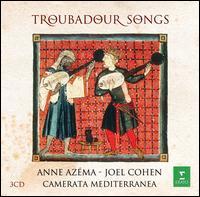 Troubadour Songs - Anne Azéma (vocals); Camerata Mediterranea; Cheryl Ann Fulton (harp); Francois Harismendy; Francois Harismendy (vocals);...
